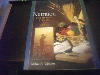 Bok: Nutrition for health, fitness & sport - Williams (1999)