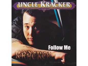 CD /SINGEL Uncle Kracker ?– Follow Me