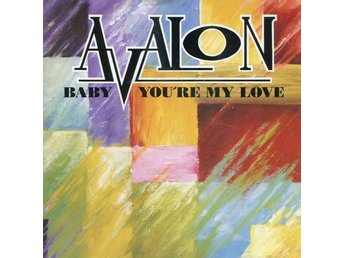 "Avalon -Baby youre my love 7"" AOR single Eurozont 1990"