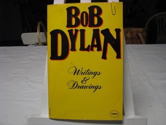 Bob Dylan - Writings and drawings