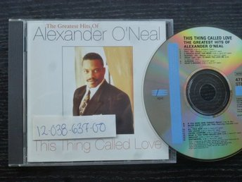 ALEXANDER O'NEAL - Greatest hits This thing called love    Tabu -92