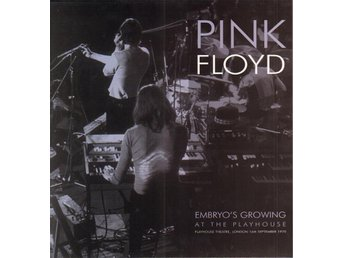 PINK FLOYD - EMBRYO'S GROWING AT THE PLAYHOUSE. LP