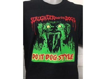SLAUGHTER & THE DOGS - T-Shirt - (MEDIUM) (NY, Sex Pistols, 1977, Punk,) - Falkenberg - SLAUGHTER & THE DOGS - T-Shirt - (MEDIUM) (NY, Sex Pistols, 1977, Punk,) - Falkenberg
