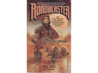 Paul Hofrichter: Roadblaster # 1 Hell Ride
