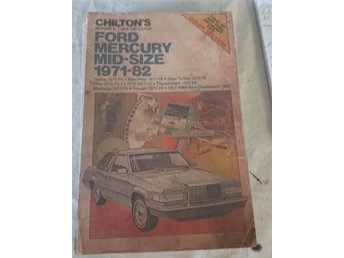Chilton rep/tuneup book. Ford/Mercury mid size 1971-82