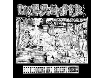 Hellstompers - Bootleggers And Ridgerunners - 7'' NY - FRI FRAKT