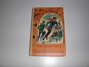 Silverskridskorna - Mary Mapes Dodge