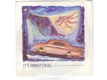 "It's Immaterial - Driving Away from Home - 7"" - 1986"