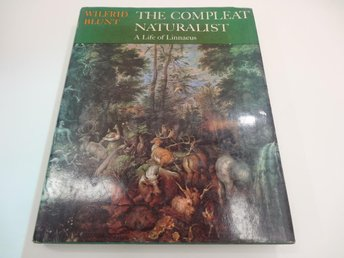 The complete naturalist - a life of Linnaeus