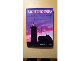 Lighthouses of Cape Cod-Martha's Vineyard-Nantucket FYRAR