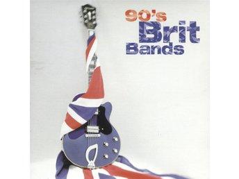 90's Brit Bands - 1999 - CD - Bålsta - 90's Brit Bands - 1999 - CD - Bålsta
