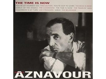 Aznavour Charles: The Time Is Now (Vinyl LP)