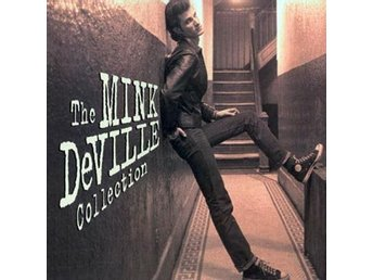 Mink DeVille: Mink DeVille collection (CD)