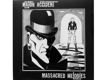 MAJOR ACCIDENT - MASSACRED MELODIES - LP