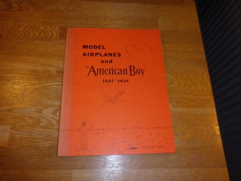 Model Airplanes and The American Boy 1927-1934 - Zaic