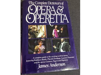 The complete dictionary of Opera et operetta