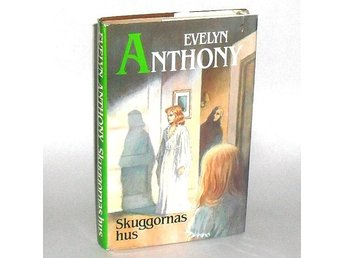 Skuggornas hus : Anthony Evelyn