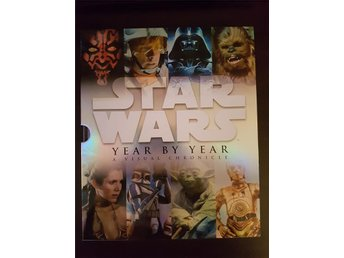 Star Wars Year by Year a visual chronicle bok