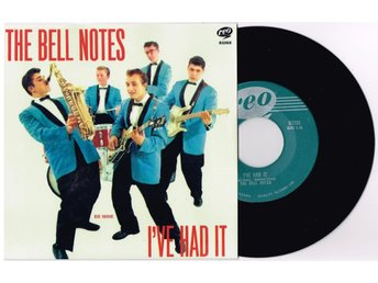 THE BELL NOTES * ORIG:CANADA SINGEL * I´VE HAD IT * ! HEAR !