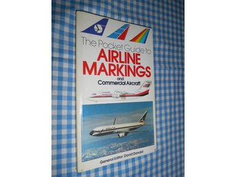 The Pocket Guide o Airline Markings and Commercial Aircraft