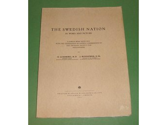 The Swedish Nation in word and picture ...