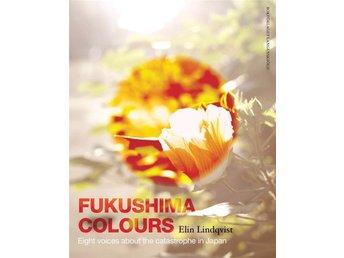 Fukushima colours - Stockholm - Fukushima colours - Stockholm