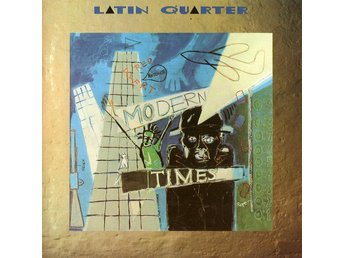Latin Quarter - Modern Times (CD, Album, RE)