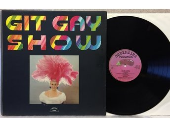 GIT GAY / GIT GAY SHOW -- AUBERGINE RECORDS 1975 fold out EX