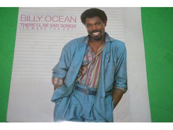 BILLY OCEAN. 1984. THERE´LL BE SAD SONGS (TO MAKE YOU CRY IF I SHOULD LOSE YOU