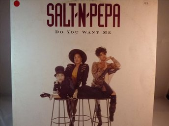 SALT N PEPA - DO YOU WANT ME  ( MAXISINGEL )