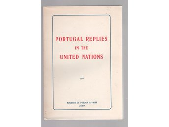 Portugal Replies in the United Nations - 1970