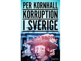 Korruption I Sverige (Bok)
