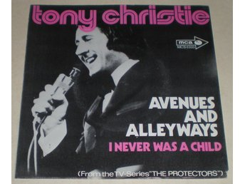 Tony Christie SINGELOMSLAG Avenues and alleyways 1973