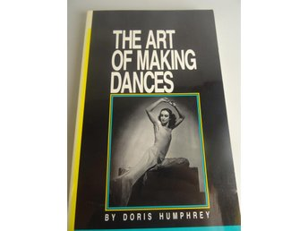 The art of making dances: konst, kultur