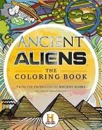 Ancient aliens (tm) - the coloring book 9780062643650