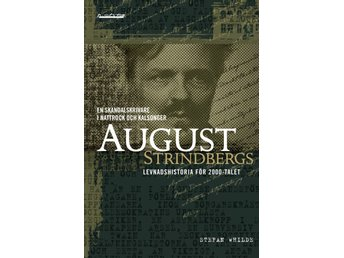 Stefan Whilde August Strindbergbiografi