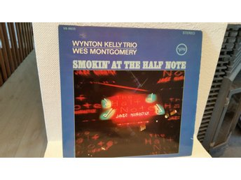 Wynton Kelly Trio Wes Montgomery - Smokin´ at the Half Note