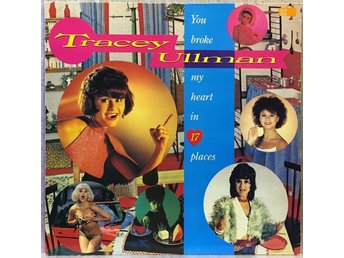TRACEY ULLMAN / You Broke My Heart in 17 Places - 1983 -- NM