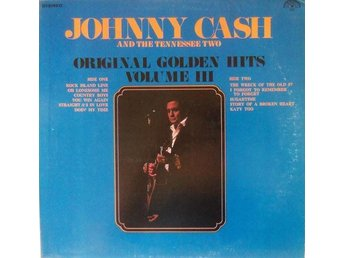 Johnny Cash And The Tennessee Two - Original Golden Hits Volume III (LP, vinyl) - Sundsvall - Johnny Cash And The Tennessee Two - Original Golden Hits Volume III (LP, vinyl) - Sundsvall