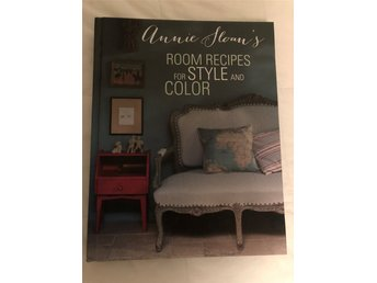 Annie Sloan's Room Recipes for Style and Color Hardcover