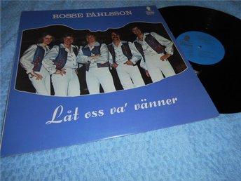Bosse Påhlsson - Låt oss va' vänner (LP) VG++/VG - Göteborg - Bosse Påhlsson - Låt oss va' vänner (LP) VG++/VG - Göteborg