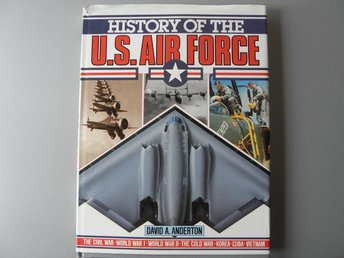 Flyg - History of the U.S.Air Force, David A Anderton - engelsk text - 1989