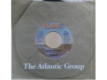"Latimore title* Goodbye Heartache / We Got To Hit It Off* Soul 7"" US"
