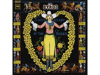 Byrds: Sweetheart of the rodeo (50th anniv.) (4 Vinyl LP + Download)