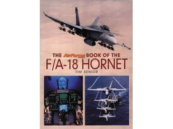 The Air Forces Book of the F/A-18 Hornet