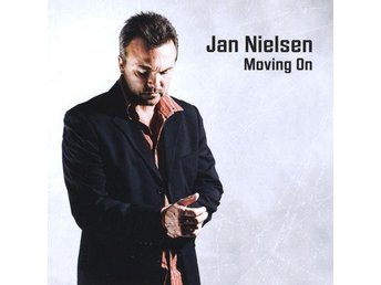 Jan Nielsen - Moving On (2007) CD, Gateway Music, New, Great Danish West Coast - Ekerö - Jan Nielsen - Moving On (2007) CD, Gateway Music, New, Great Danish West Coast - Ekerö