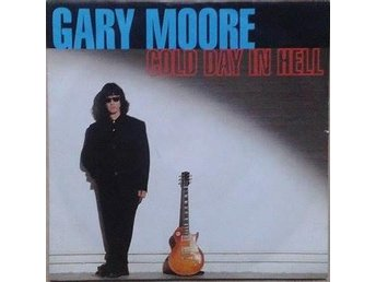 Gary Moore title* Cold Day In Hell *Rock, Blues Arena Rock EU  7""