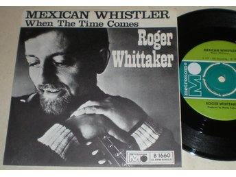 Roger Whittaker 45/PS Mexican whistler 1967 VG++
