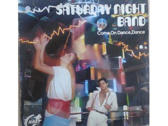 Saturday Night Band  titel*  Come On Dance, Dance* SWE LP