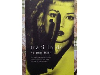Traci Lords, Nattens barn